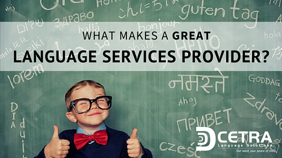 What makes a great Language Services Provider?